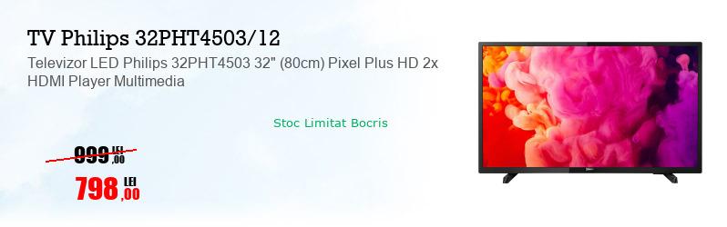 "Televizor LED Philips 32PHT4503 32"" (80cm) Pixel Plus HD 2x HDMI Player Multimedia"