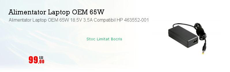 Alimentator Laptop OEM 65W 18.5V 3.5A Compatibil HP 463552-001