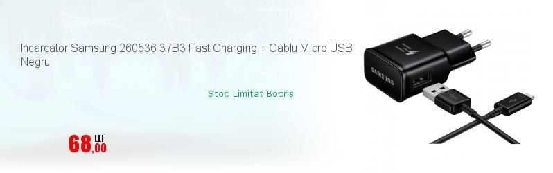 Incarcator Samsung 260536 37B3 Fast Charging + Cablu Micro USB Negru