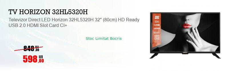 "Televizor Direct LED Horizon 32HL5320H 32"" (80cm) HD Ready USB 2.0 HDMI Slot Card CI+"