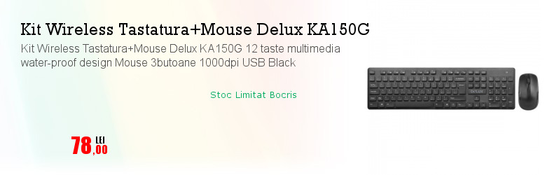 Kit Wireless Tastatura+Mouse Delux KA150G 12 taste multimedia water-proof design Mouse 3butoane 1000dpi USB Black