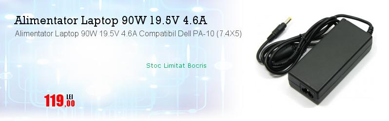 Alimentator Laptop 90W 19.5V 4.6A Compatibil Dell PA-10 (7.4X5)