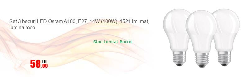 Set 3 becuri LED Osram A100, E27, 14W (100W), 1521 lm, mat, lumina rece