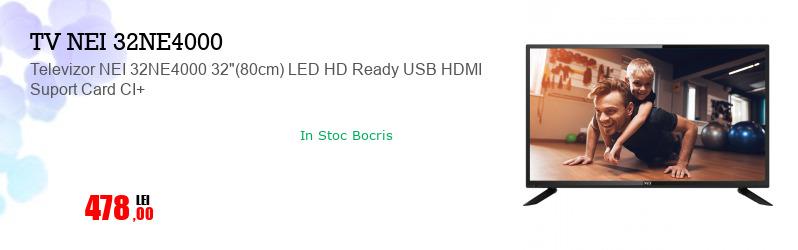 "Televizor NEI 32NE4000 32""(80cm) LED HD Ready USB HDMI Suport Card CI+"