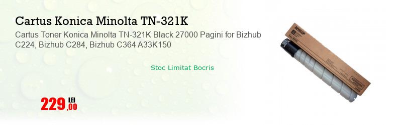 Cartus Toner Konica Minolta TN-321K Black 27000 Pagini for Bizhub C224, Bizhub C284, Bizhub C364 A33K150