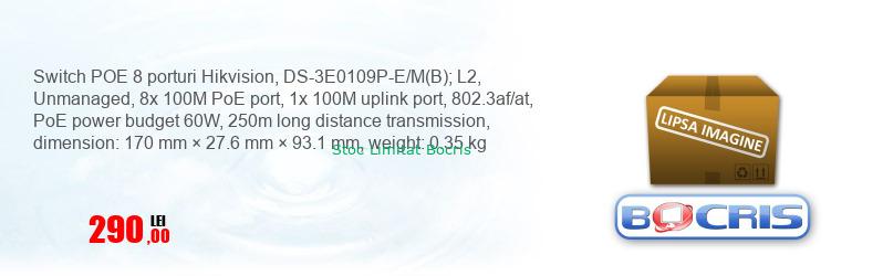 Switch POE 8 porturi Hikvision, DS-3E0109P-E/M(B); L2, Unmanaged, 8x 100M PoE port, 1x 100M uplink port, 802.3af/at, PoE power budget 60W, 250m long distance transmission, dimension: 170 mm × 27.6 mm × 93.1 mm, weight: 0.35 kg